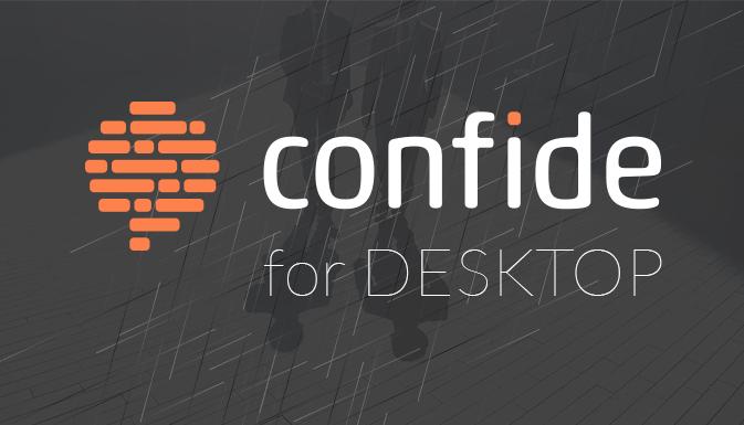 Confide предлагает защищенное общение и на компьютерах